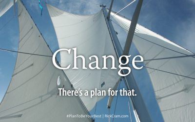 Change – There's a Plan for That